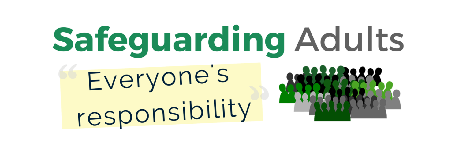 Explain the term 'Safeguarding' and your own role and responsibilities in safeguarding individuals