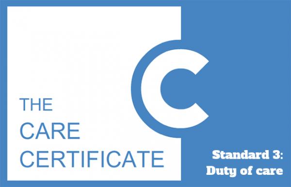 Standard 3: Duty of care - Care Certificate