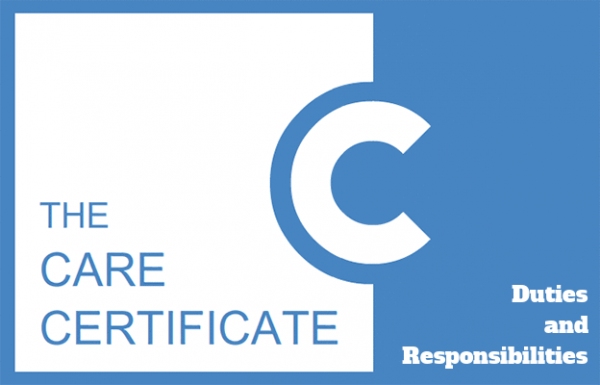 Duties & Responsibilities - Care Certificate