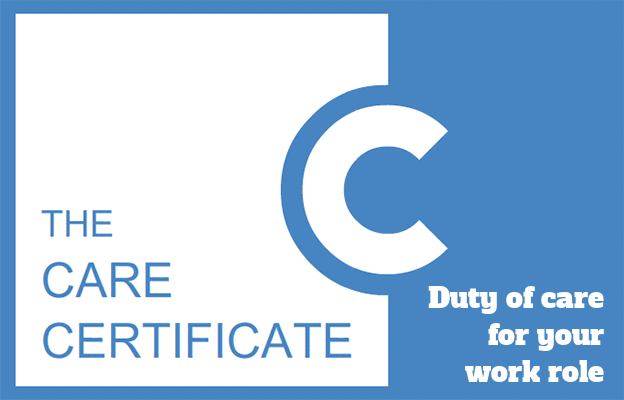 Duty of care for your work role - Care Certificate