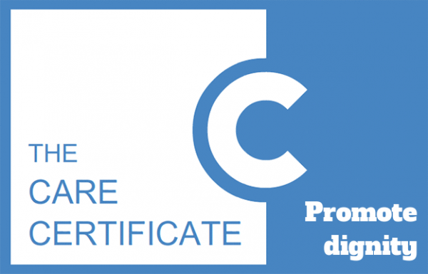 Promote dignity - The Care Certificate
