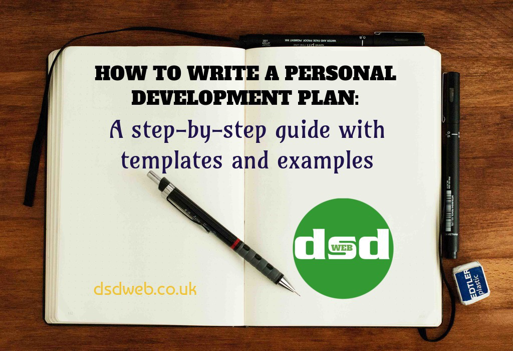An open journal on a table with a pen. In the journal is written 'HOW TO WRITE A PERSONAL DEVELOPMENT PLAN: A step-by-step guide with templates and examples'. Also shown is the dsdweb.co.uk logo and domain name.