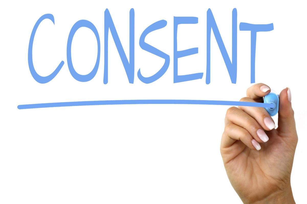 Establish consent for an activity or action and explain what steps to take if consent cannot be readily established