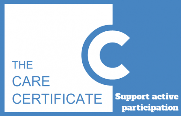 Support active participation - The Care Certificate