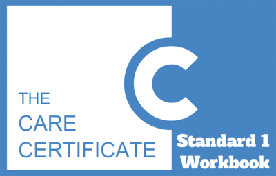 Standard 1 Workbook - The Care Certificate