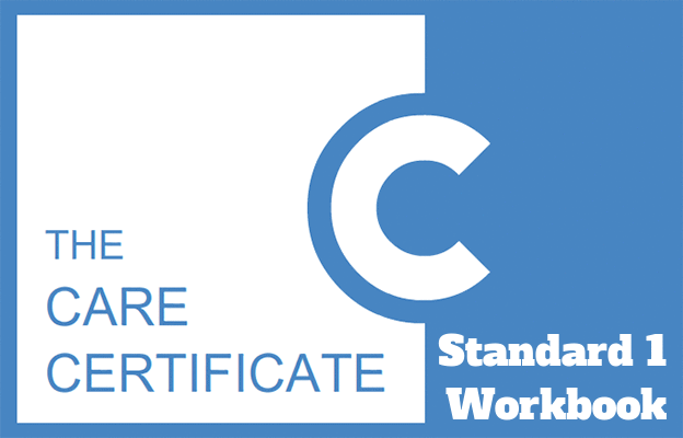 Standard 1 Workbook - The Care Certificate