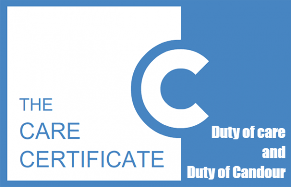 Duty of care and Duty of candour - The Care Certificate