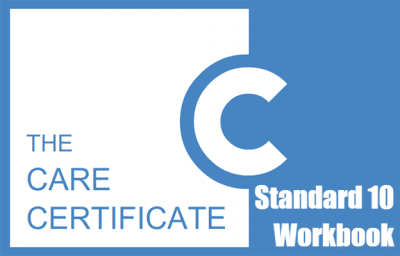 Standard 10 Workbook - The Care Certificate