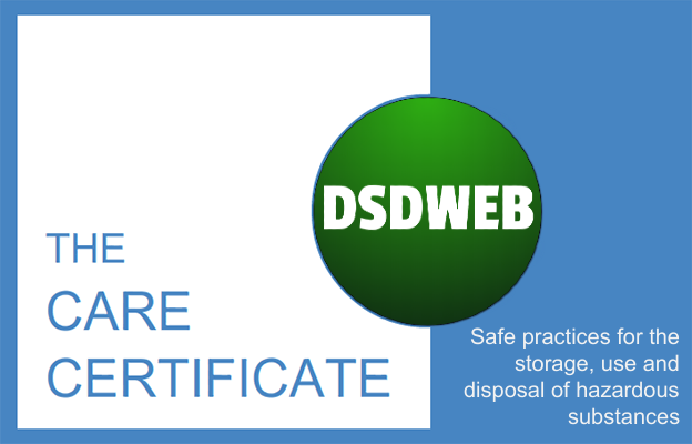 Safe practices for the storage, use and disposal of hazardous substances - Care Certificate - DSDWEB.