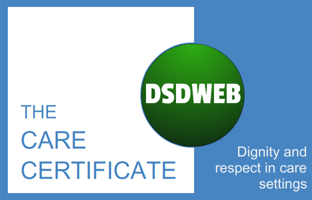 Dignity and respect in care settings - Care Certificate - DSDWEB.