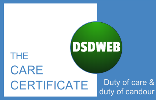 Duty of care & duty of candour - Care Certificate - DSDWEB.
