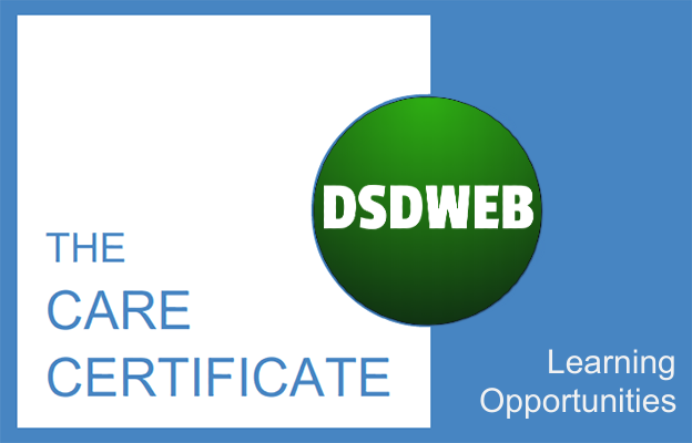 Learning Opportunities - Care Certificate - DSDWEB.