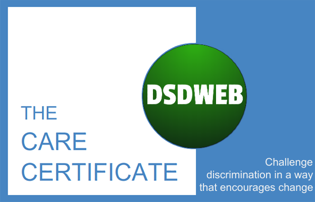 Challenge discrimination in a way that encourages change - Care Certificate - DSDWEB.
