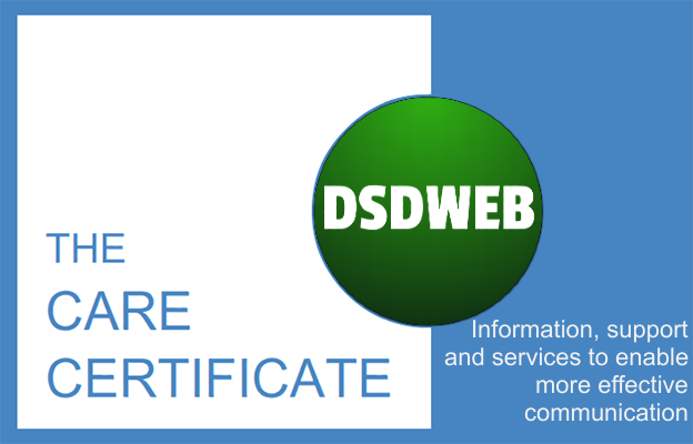 Information, support and services to enable more effective communication - Care Certificate - DSDWEB.