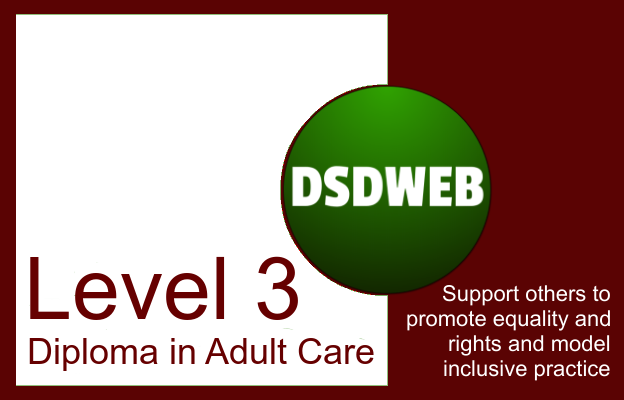 Support others to promote equality and rights and model inclusive practice - Care Certificate - DSDWEB.