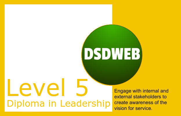Engage with internal and external stakeholders to create awareness of the vision for service - Level 5 Diploma in Leadership & Management for Adult Care - DSDWEB.