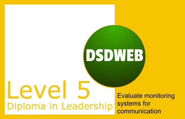 Evaluate monitoring systems for communication - Level 5 Diploma in Leadership and Management for Adult Care - DSDWEB.