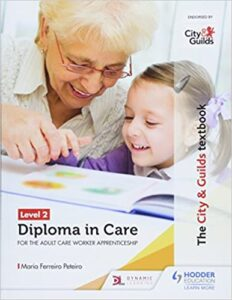 Level 2 Diploma in Care Textbook